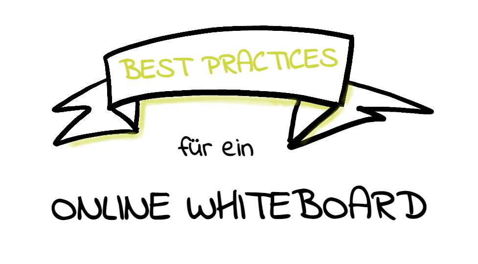 Best-Practices für ein Online-Whiteboard